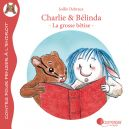 Charlie et Belinda - La grosse bêtise