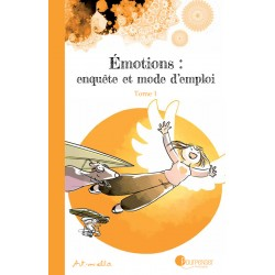 Emotions: enquête et mode d'emploi